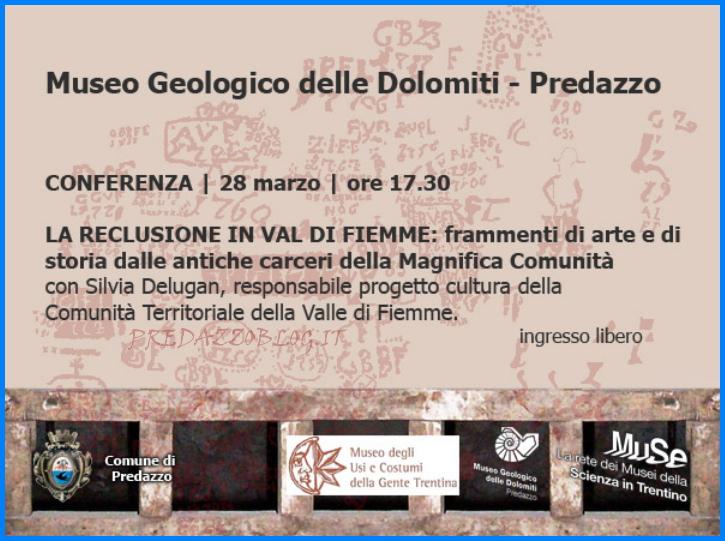 reclusione in fiemme Predazzo, Museo Geologico delle Dolomiti   La reclusione in Valle di Fiemme