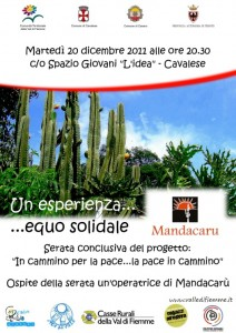 mandacaru cavalese valle di fiemme 212x300 Cavalese,  La Pace in Cammino ..in camminio per Pace con Mandacarù
