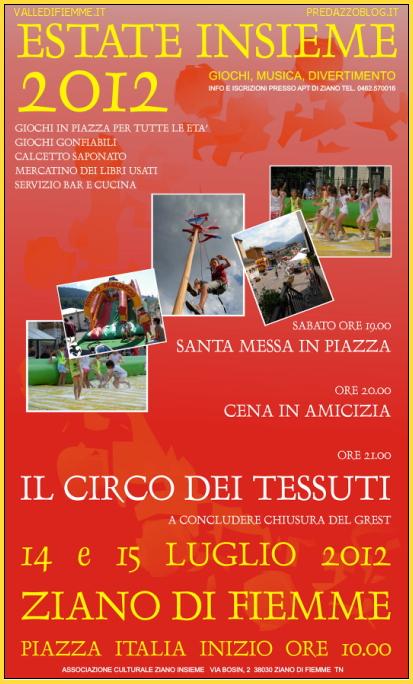 LOCANDINA ziano insieme estate 2012 Ziano di Fiemme, 2 giorni di giochi, musica e divertimento in piazza