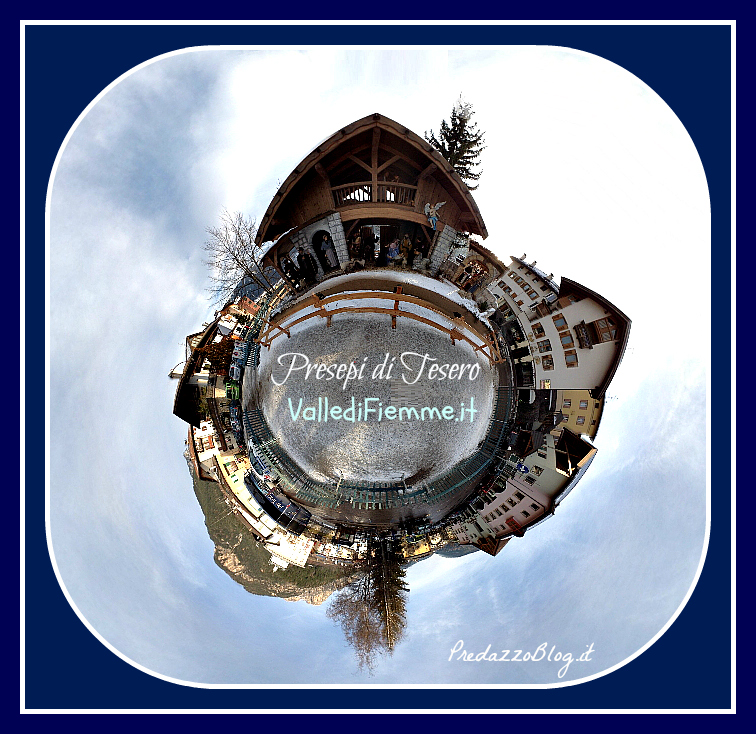 presepi tesero 360 cielo valle di fiemme I Presepi di Tesero in 180 immagini