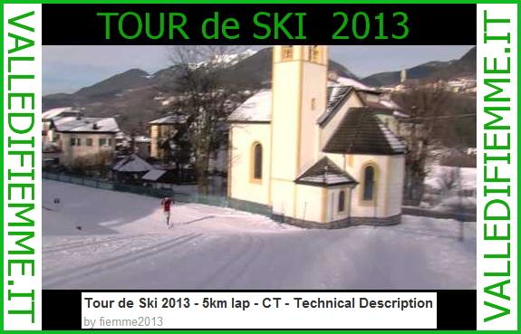 TOUR DE SKI FIEMME 2013 Tour de Ski Val di Fiemme: Ricognizione pista con Magda Genuin   Video