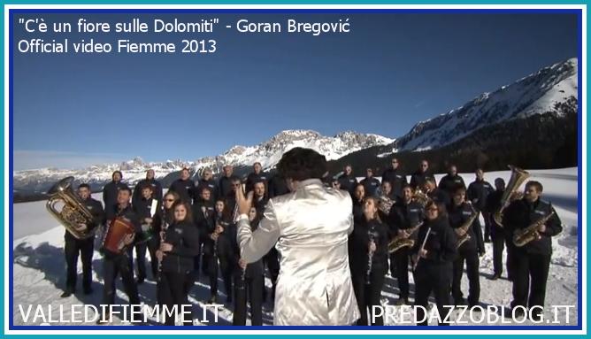 un fiore sulle dolomiti goran bregovic fiemme 2013 official