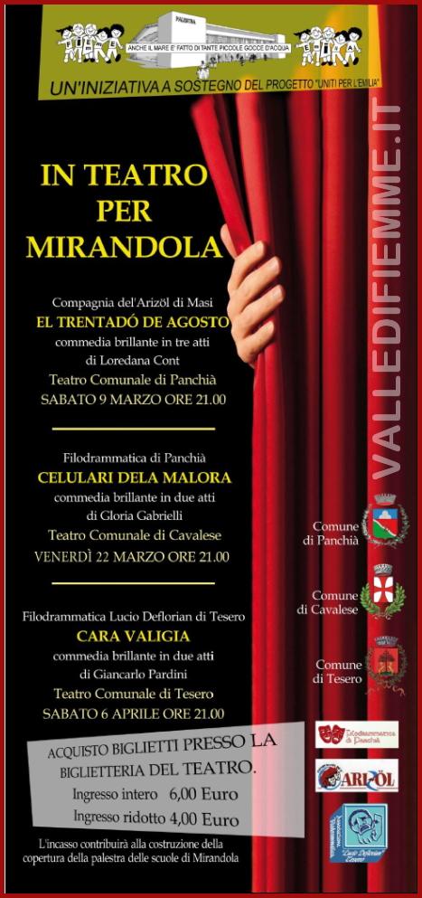 in teatro per mirandola fiemme Tesero, In teatro per Mirandola mini rassegna per sostenere il progetto Uniti per lEmilia