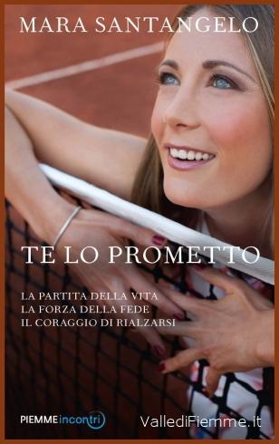 libro mara santangelo te lo prometto valle di fiemme Mara Santangelo presenta il suo libro Te lo Prometto