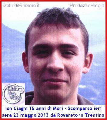 ion ciaghi mori rovereto scomparso trentino Chi lha visto? Ion Ciaghi 15 anni di Mori scomparso ieri sera a Rovereto
