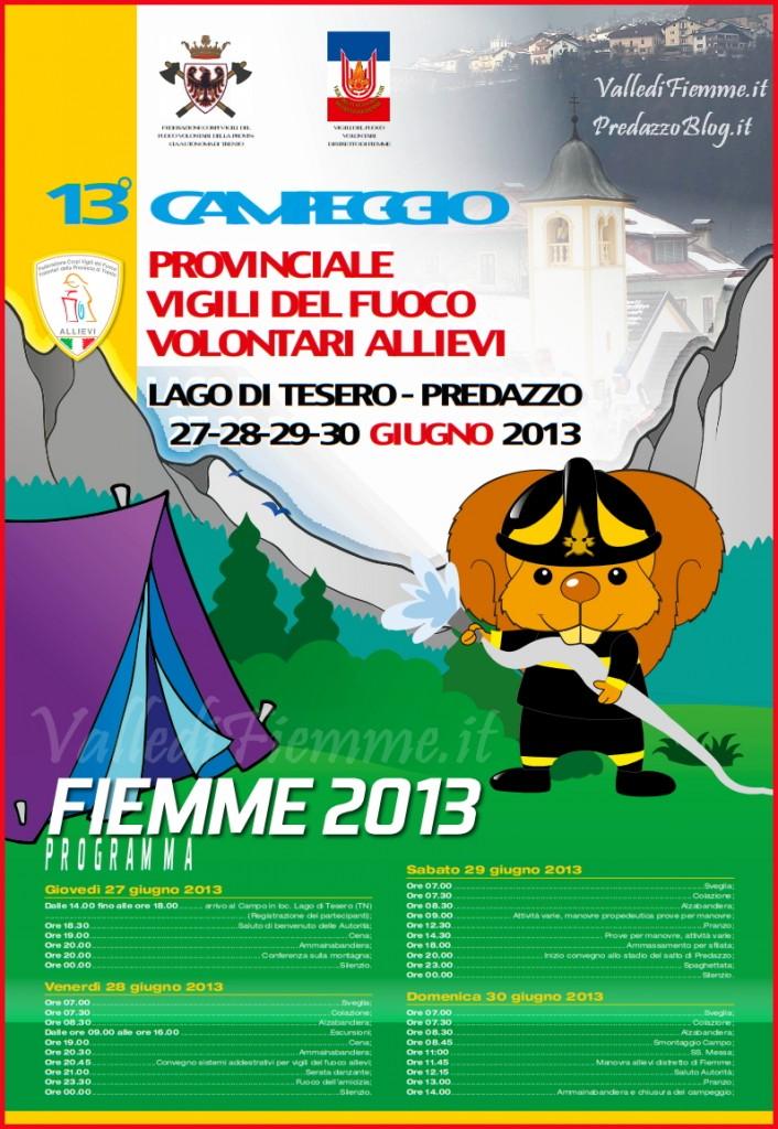 manifesto 13 campeggio vigili del fuoco fiemme 2013 706x1024 Ecco come sarà il 13°Campeggio Allievi Vigili del Fuoco del Trentino in Valle di Fiemme   Video intervista allIspettore Distrettuale Sandri
