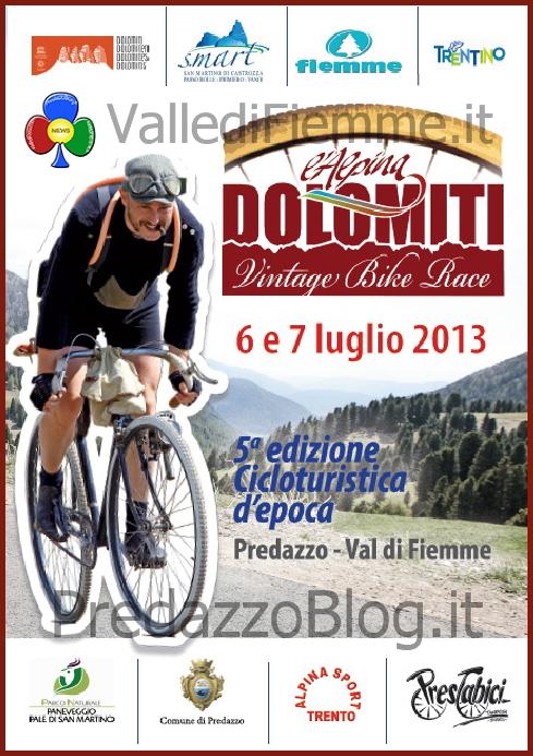 "dolomiti vintage bike race fiemme predazzo 2013 ""L'Alpina Dolomiti Bike Vintage 2013"" in Valle di Fiemme"