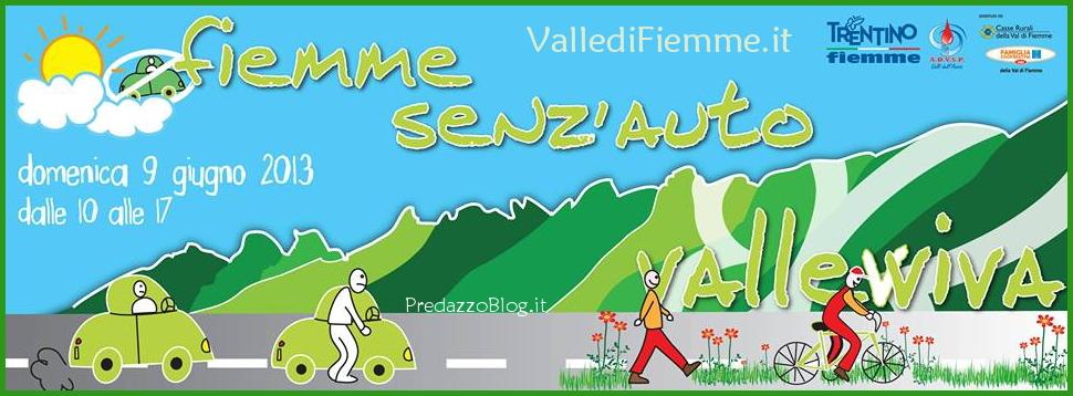 fiemme senz auto 2013 valle di fiemme it Fiemme senz'auto, domenica 9 giugno 2013