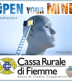 open your mind cassa rurale fiemme predazzo blog