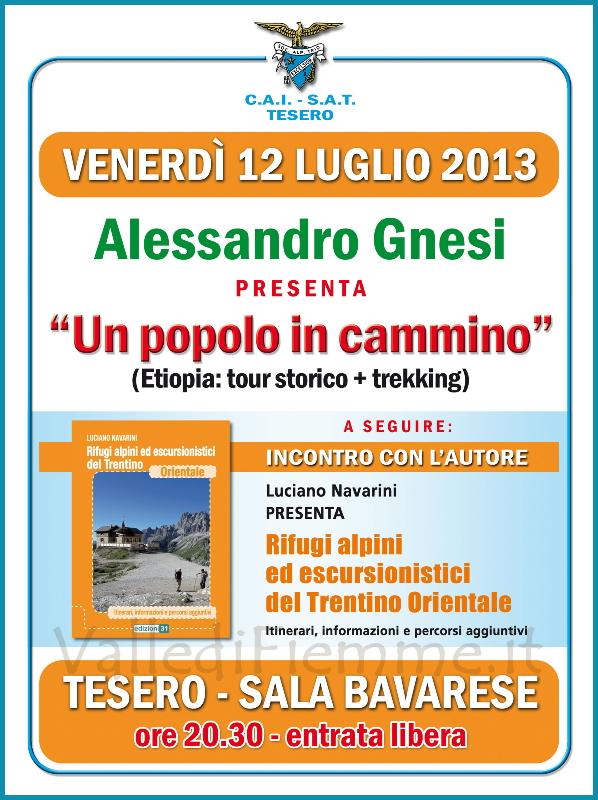 un popolo in cammino tesero Rifugi alpini del Trentino Orientale, serata con la SAT di Tesero