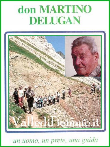 don martino delugan fiemme 1 A Don Martino Delugan intitolato un sentiero sul Lagorai