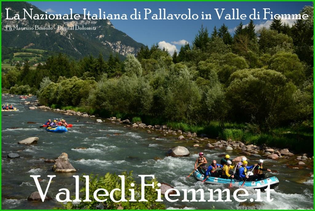 nazionale italiana di pallavolo in valle di fiemme 2013 4 1024x686 La ciurma di Berruto solca lAvisio   GIORNATA ACQUATICA DELLA NAZIONALE DI PALLAVOLO IN RITIRO IN VAL DI FIEMME