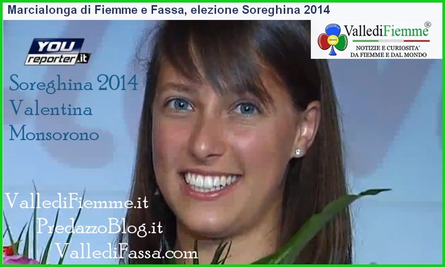 soreghina 2014 valentina monsorno fiemme fassa Fiemme e Fassa, Valentina è la nuova Soreghina