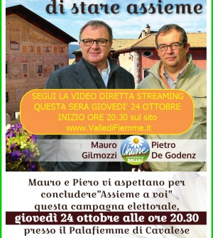 mauro gilmozzi piero de godenz candidati elezioni provinciali 2013 fiemme trentino diretta streaming