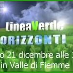 linea verde orizzonti fiemme rai uno 150x150 La Val di Fiemme in TV: oggi su Geo&Geo, sabato al Tg Due Dossier, e domenica a Linea Verde