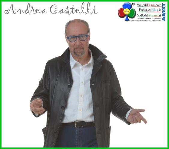 andrea castelli Tesero, Andrea Castelli in.. Libere Storie