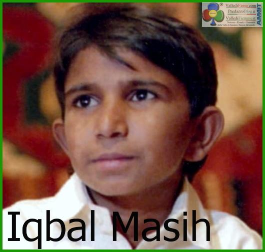iqbal masih 16 aprile Giornata Mondiale contro la Schiavitù Infantile: Grazie Iqbal Masih