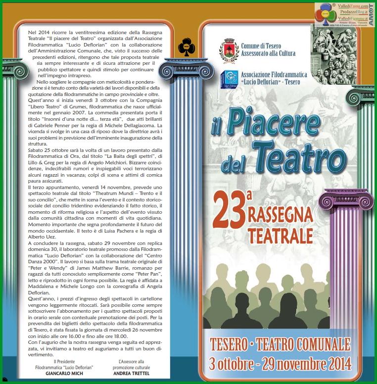 rassegna teatro tesero 2014 Al via la 23° Rassegna Teatrale di Tesero