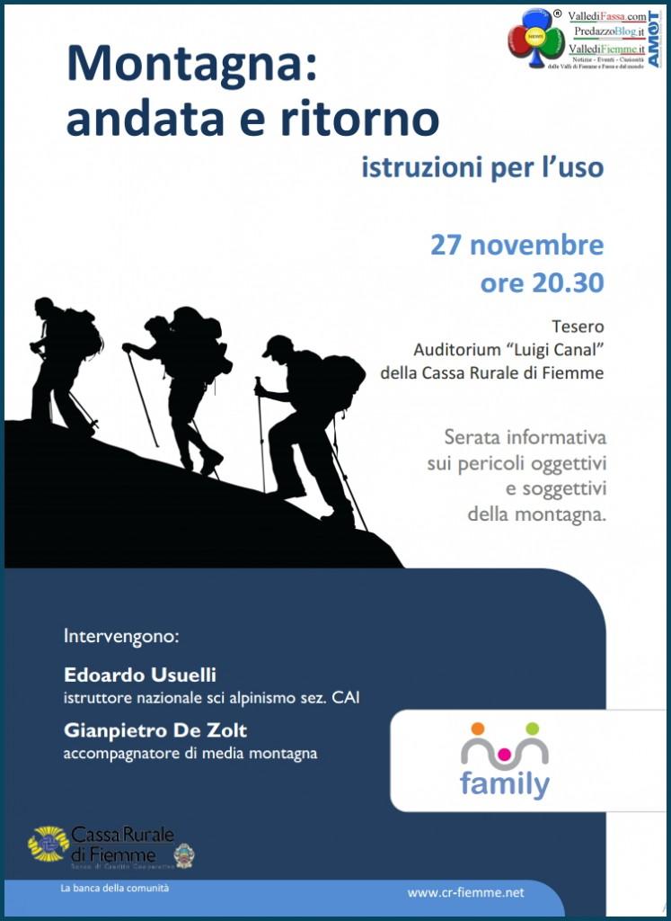 Montagna andata e ritorno: istruzioni per l'uso @ Sala Luigi Canal | Tesero | Trentino-Alto Adige | Italia