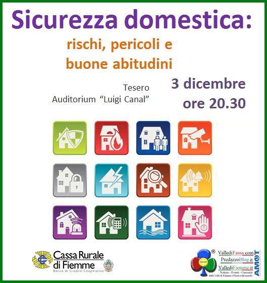 Sicurezza domestica. Rischi pericoli e buone abitudini @ Auditorium Luigi Canal | Tesero | Trentino-Alto Adige | Italia
