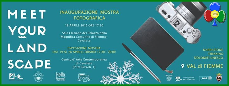 mostra fotografica meet your land scape Inaugurazione mostra fotografica Meet Your Landscape Fiemme