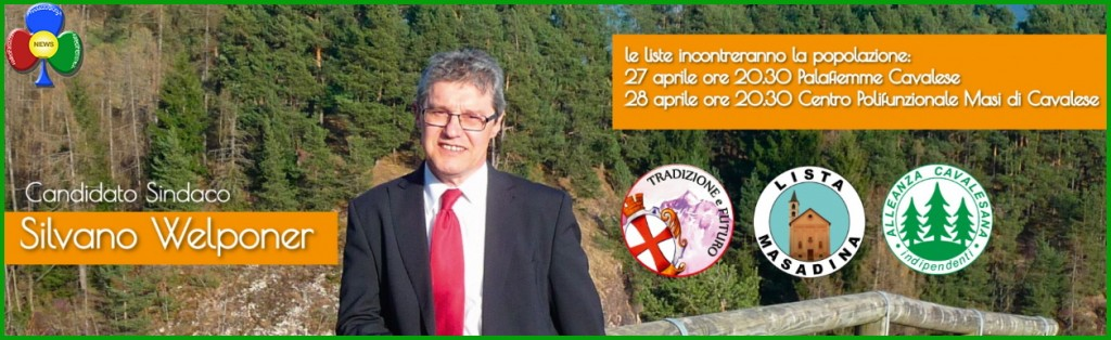 silvano welponer cavalese 1024x314 Silvano Welponer ricandidato sindaco per Cavalese