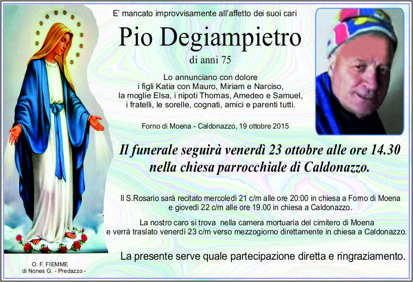 Degiampietro Pio Necrologi, Luigi Felicetti e Pio Degiampietro