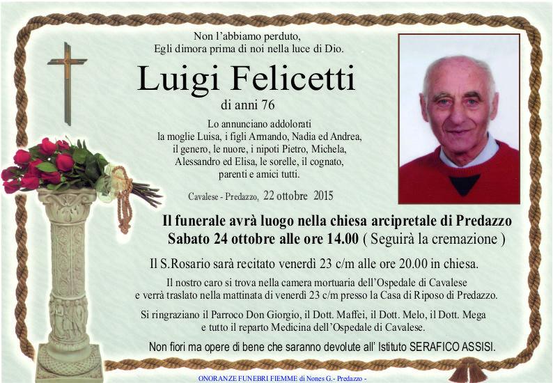 Felicetti Luigi Necrologi, Luigi Felicetti e Pio Degiampietro