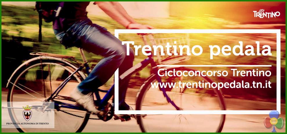 trentino pedala Hai voluto la bicicletta? Trentino Pedala!