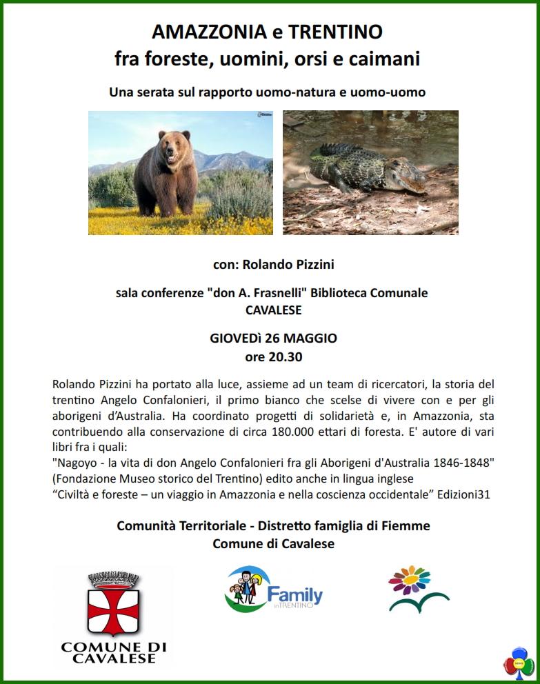 amazzonia e trentino Amazzonia e Trentino, fra foreste, orsi, uomini e caimani