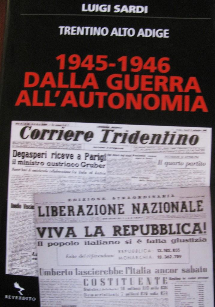 libro luigi sardi trentino 717x1024 Dalla guerra allautonomia, presentazione libro di Luigi Sardi