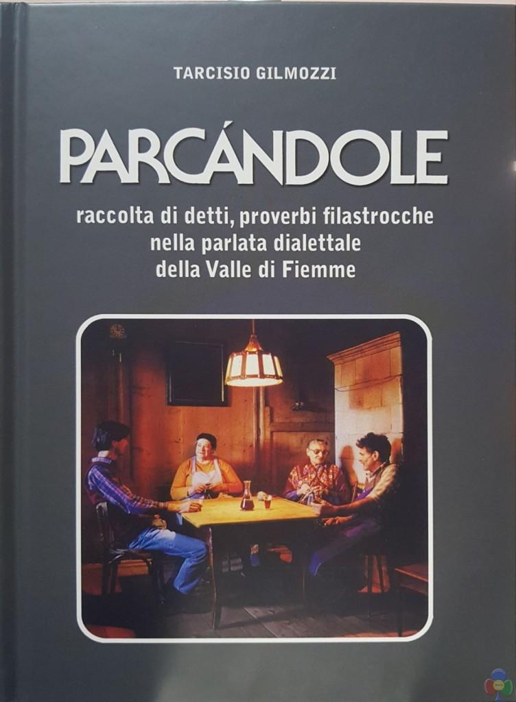 parcandole libro tarcisio gilmozzi 752x1024 PARCANDOLE la nuova edizione del libro di paron Tarcisio