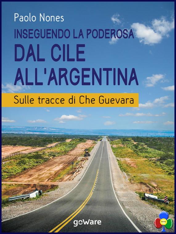 dal cile allargentina paolo nones Castello, Paolo Nones presenta il suo nuovo libro